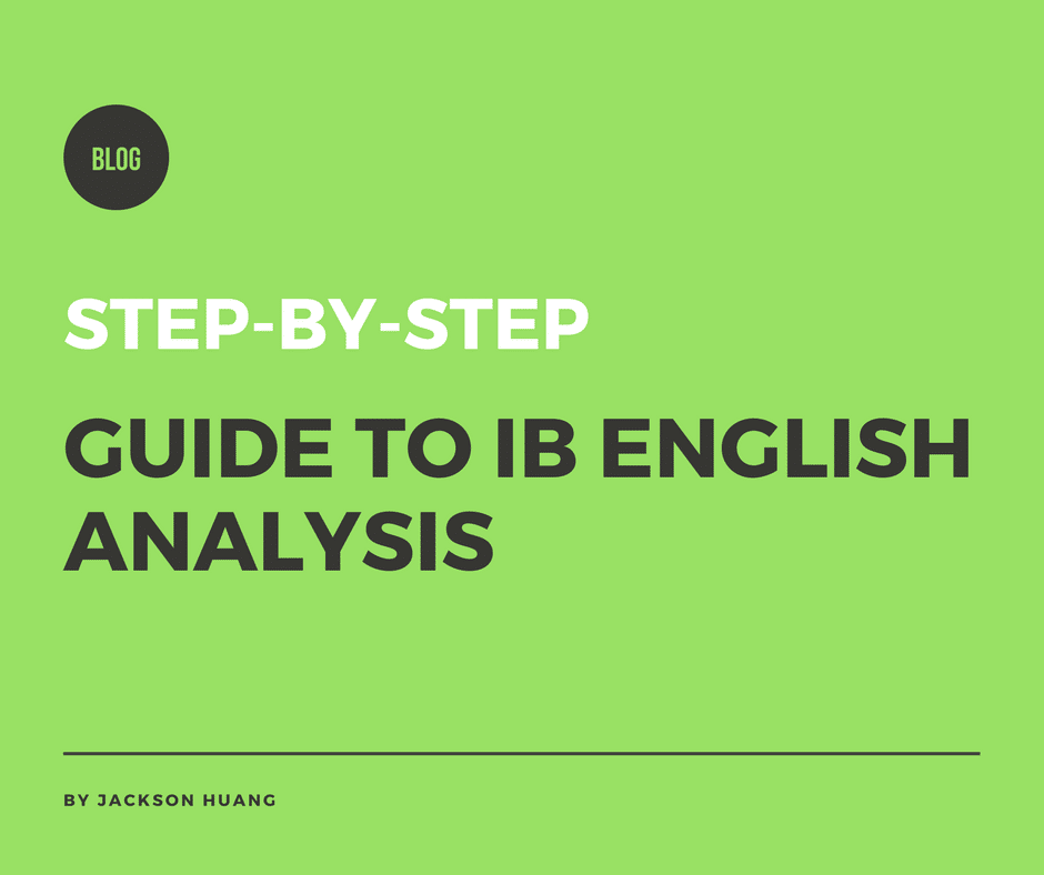 Step-by-step guide to IB English analysis